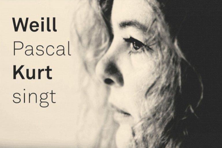 Weill Pascal Kurt Singt